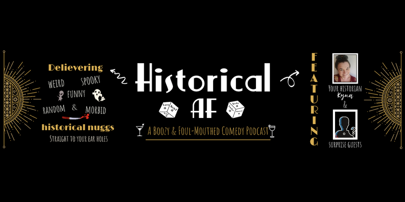 Historical AF Podcast